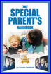 The Special Parent's Handbook